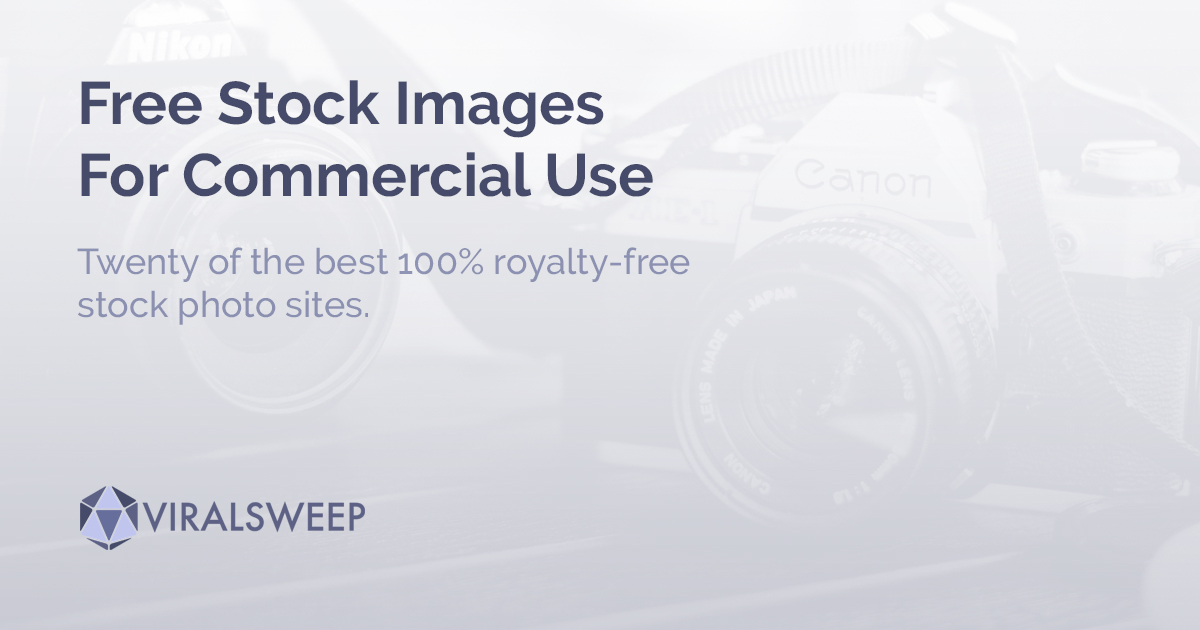 20 Sites To Get Free Stock Images For Commercial Use