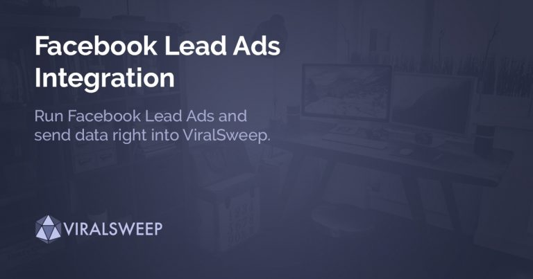 Facebook Lead Ads Integration with ViralSweep